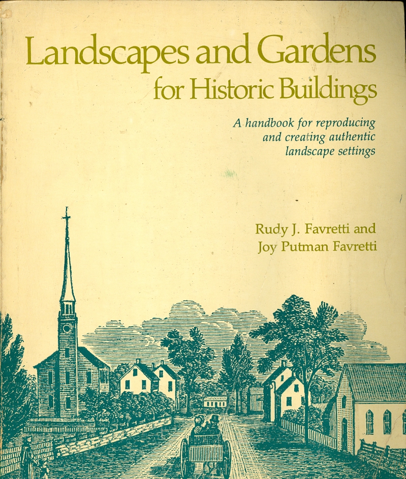 Image for Landscapes and Gardens for Historic Buildings A handbook for reproducing and creating authentic landscape settings