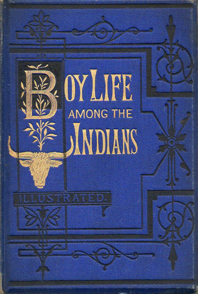 Image for Boy Life Among the Indians
