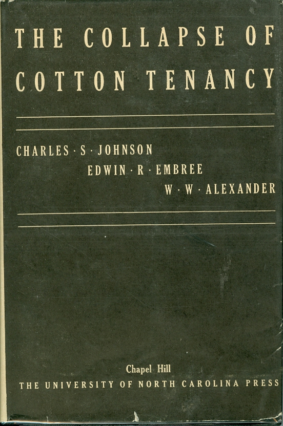Image for The Collapse of Cotton Tenancy Summary of Field Studies and Statistical Surveys 1933-35