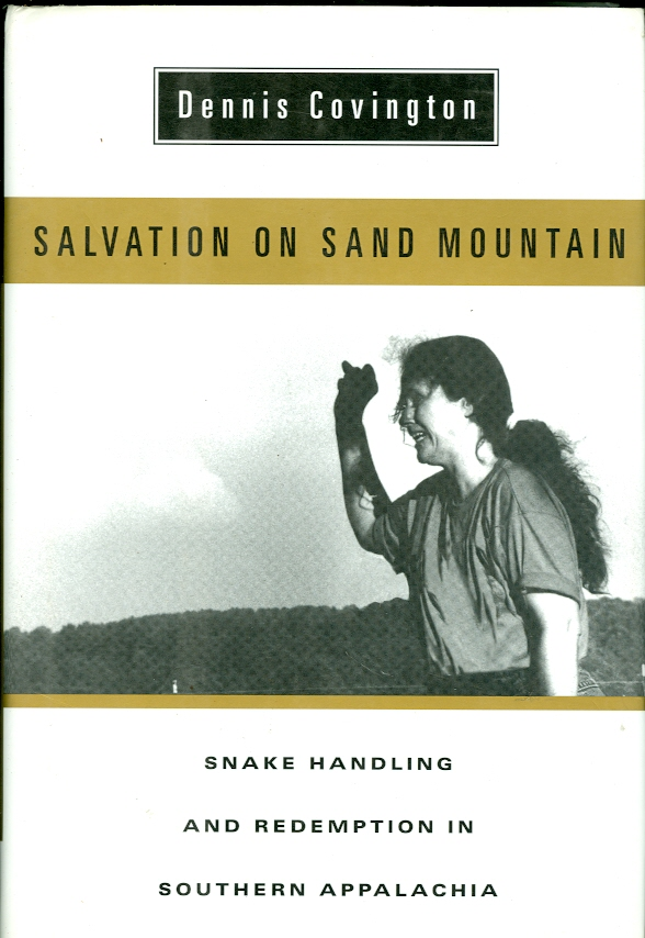 Image for Salvation on Sand Mountain Snake Handling and Redemption in Southern Appalachia