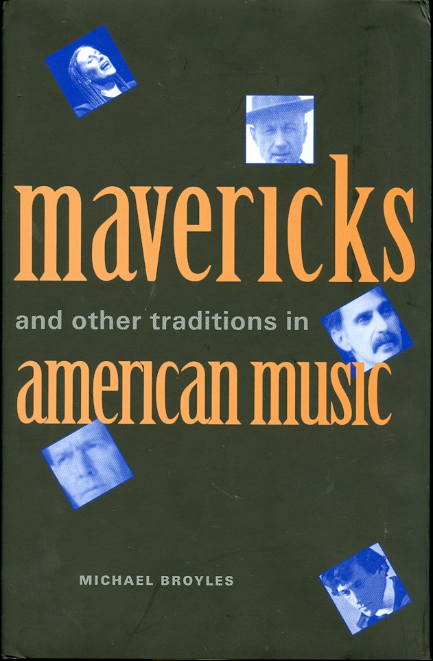 Image for Mavericks and Other Traditions in American Music