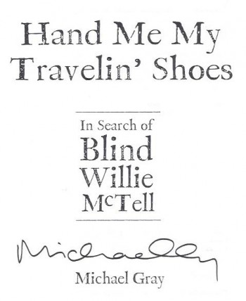Image for Hand Me My Travelin' Shoes : In Search of Blind Willie McTell