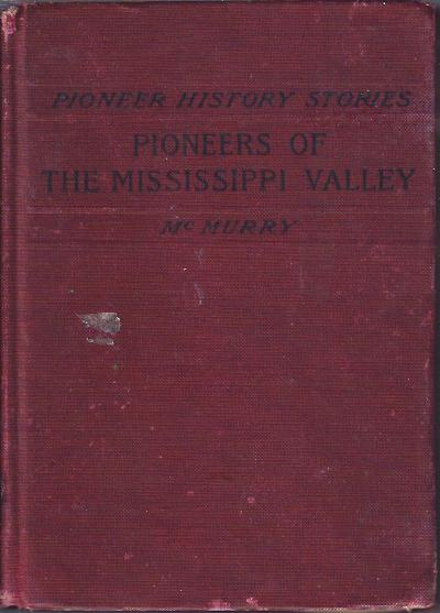 Image for Pioneers of the Mississippi Valley