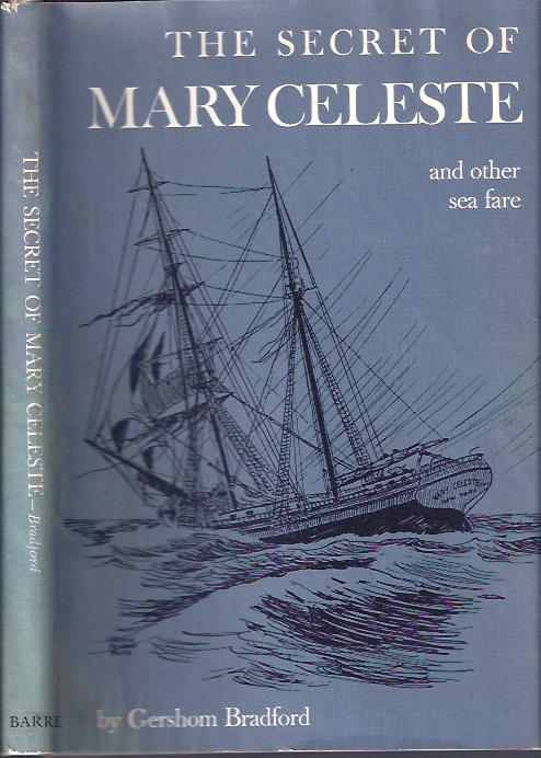 Image for The Secrets of Mary Celeste And Other Sea Fare
