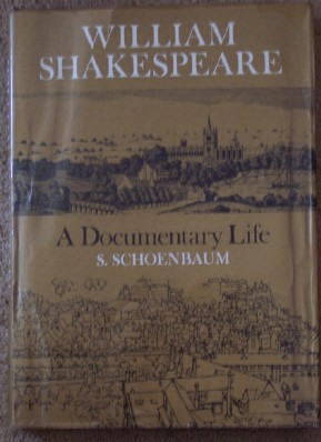 Image for Shakespeare: A Documentary Life