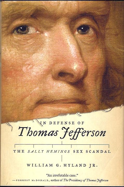 Image for In Defense of Thomas Jefferson :The Sally Hemings Sex Scandal