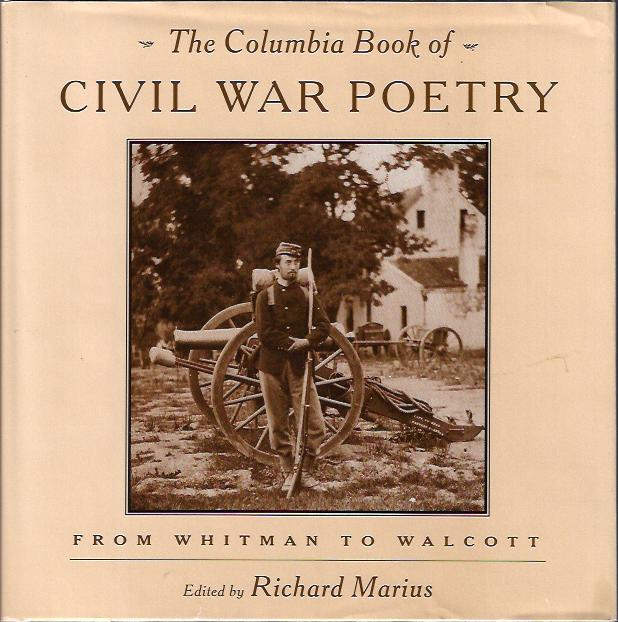 Image for The Columbia Book of Civil War Poetry : from Whitman to Walcott