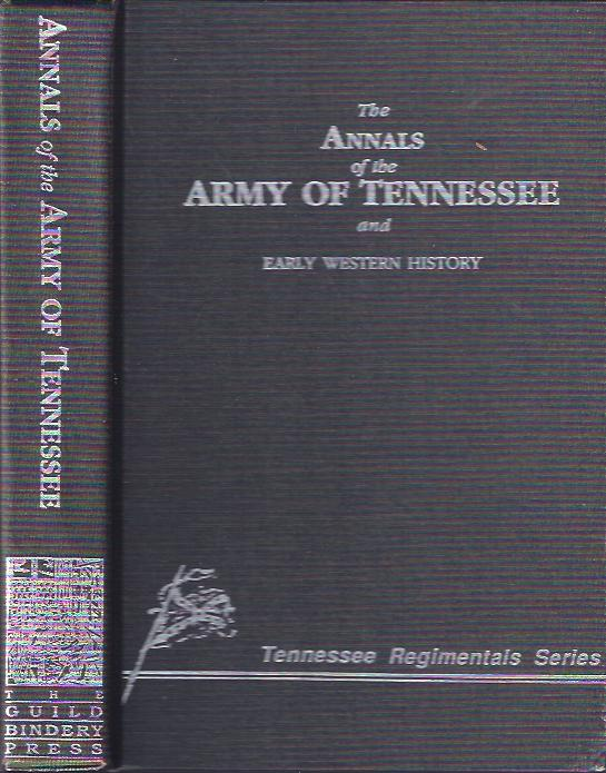 Image for The Annnals of the Army of Tennessee and Early Western History Including a Chronological Summary of Battles and Engagements in the Western Armies of the Confederacy
