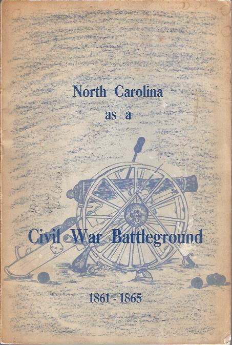 Image for North Carolina As a Civil War Battleground 1861 - 1865