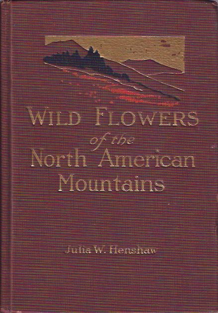 Image for Wild Flowers of the North American Mountains