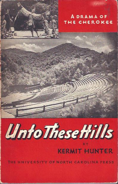 Image for Unto These Hills  : A Drama of the Cherokee
