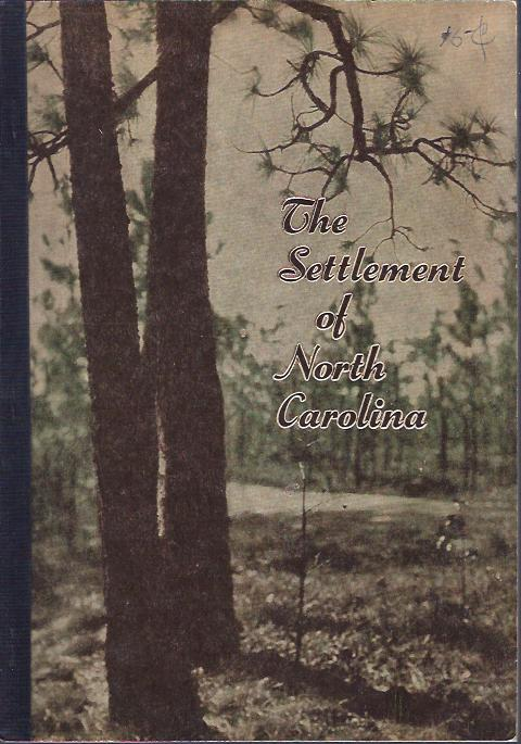 Image for The Settlement of North Carolina