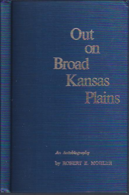 Image for Out on Broad Kansas Plains : an Autobiography