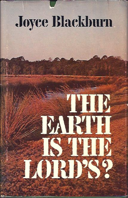Image for The Earth Is The Lord's?