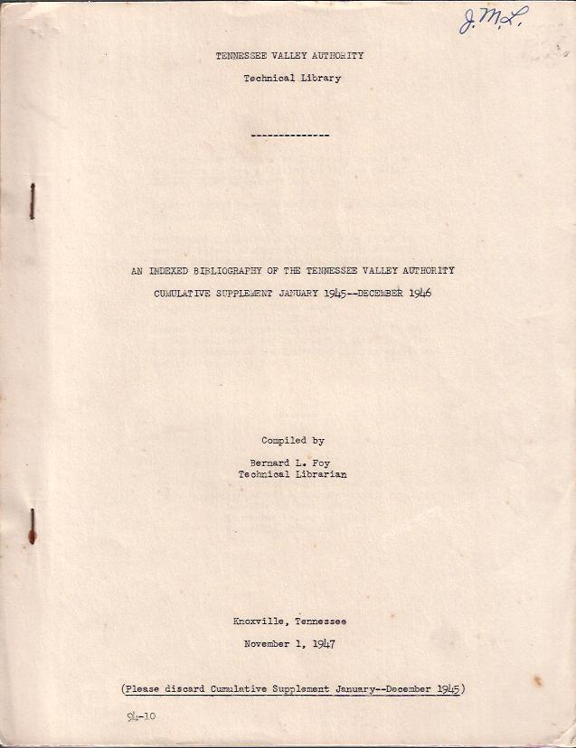 Image for An Indexed Bibliography to the Tennessee Valley Authority :Cumulative Supplement January 1945 -- December 1946