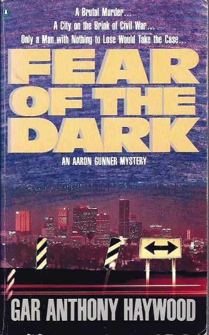 Image for Fear of the Dark ( Aaron Gunner Mystery)