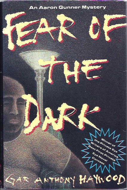 Image for Fear of the Dark :An Aaron Gunner Mystery