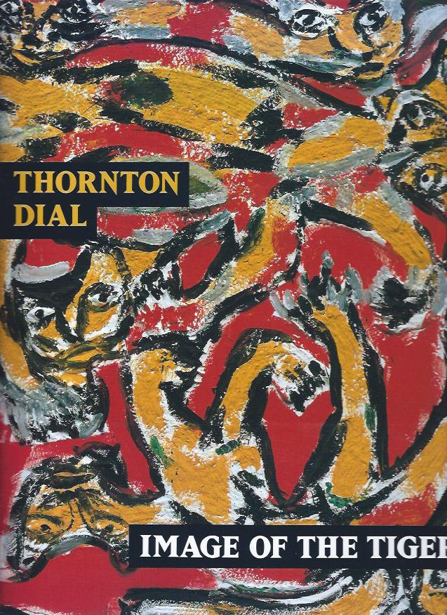 Image for Thornton Dial: Image of the Tiger