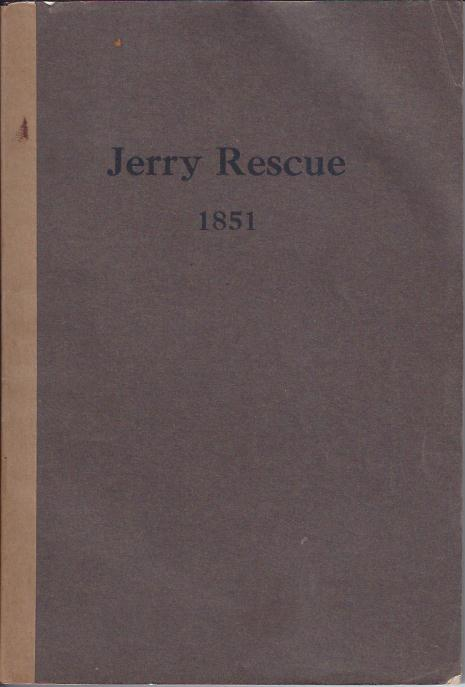Image for The Jerry Rescue : October 1, 1851