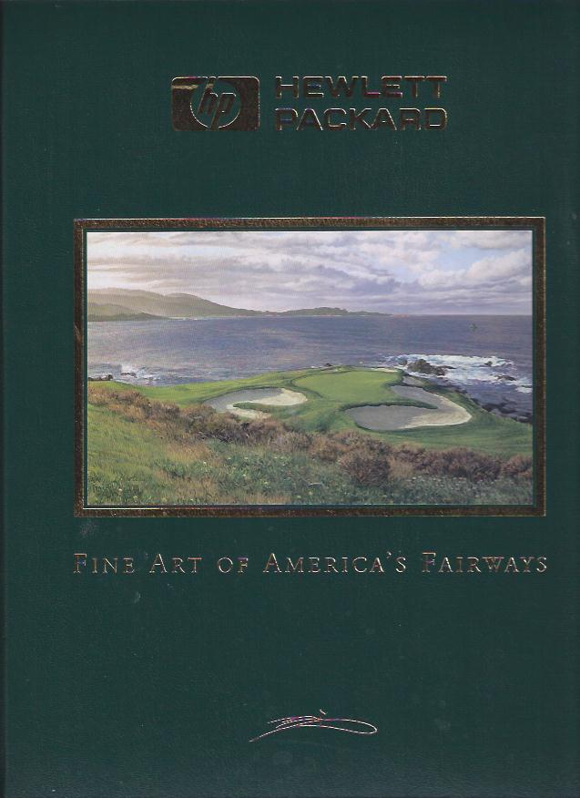 Image for Fine Art of America's Fairways :Featuring Paintings of America's Finest Accessible Golf Courses
