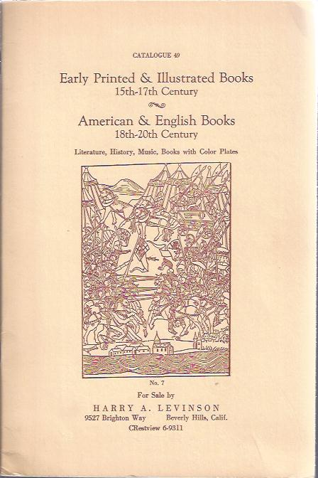 Image for Early Printed & Illustrated Books, 15th -- 17th Century; American & English Books, 18th -- 20th Century : Catalogue 49
