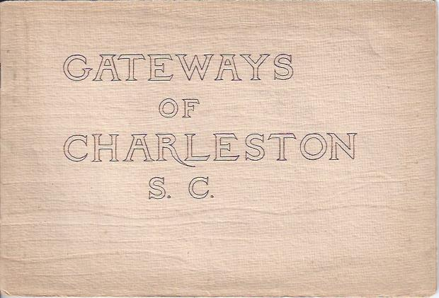 Image for Gateways of Charleston S. C.