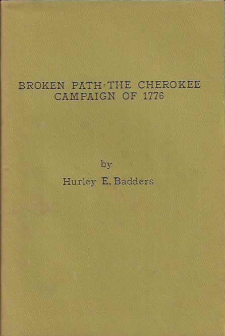 Image for Broken Path: the Cherokee Campaign of 1776