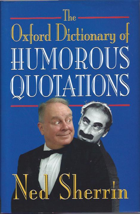 Image for The Oxford Dictionary of Humorous Quotations