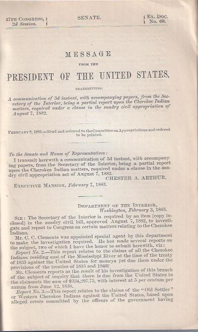 Image for Message from the President of the United States,  Transmitting a Communication of 3d Instant, with Accompanying Papers, from the Secretary of the Interior, Being a Partial Report Upon the Cherokee Indian Matters, Required under a Clause in the Sundry Civil Appropriation of August 7, 1882