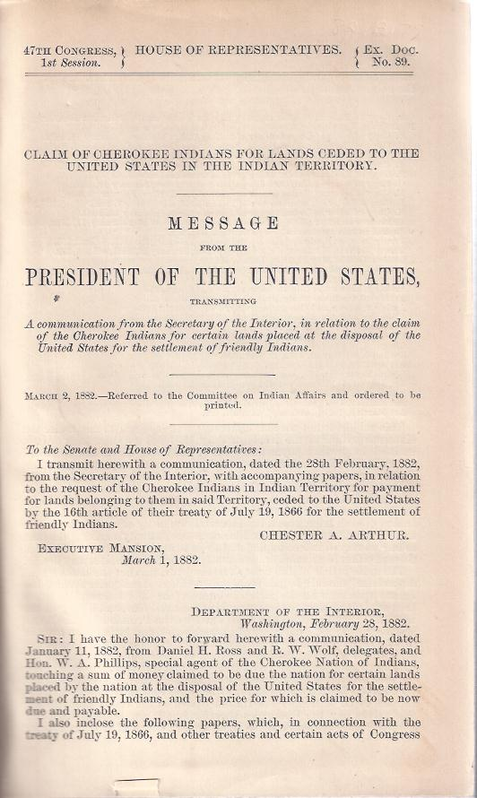 Image for Message from the President of the United States,  Transmitting a communication from the Secretary of Interior, in relation to the claim of the Cherokee Indians for certain lands placed at the disposal of the United States for the settlement of friendly Indians