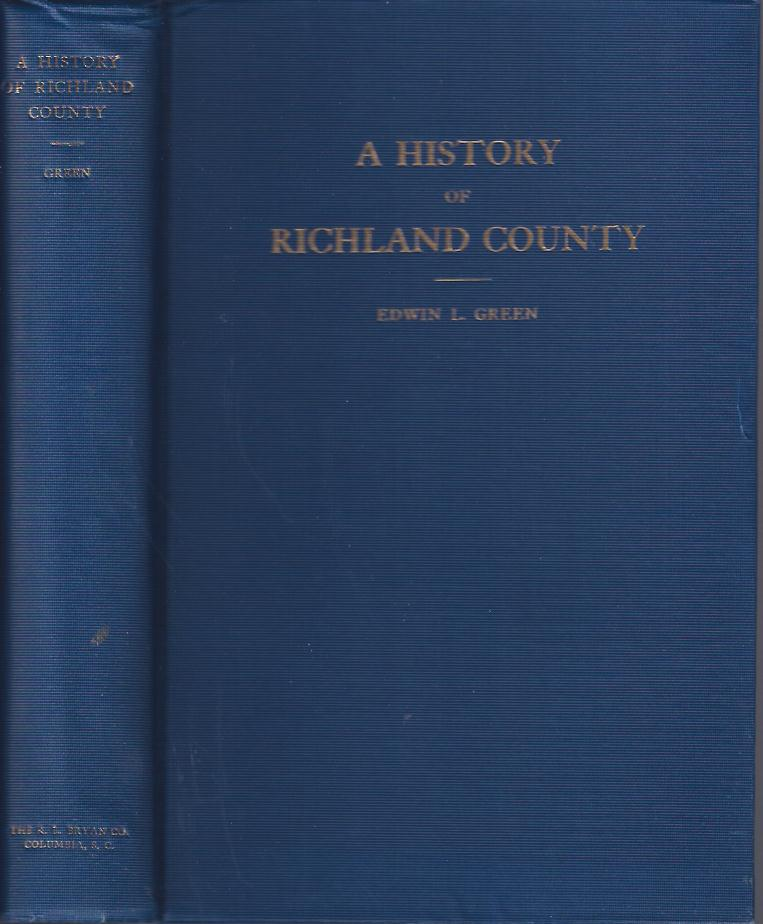 Image for A History of Richland County : Volume One, 1732 - 1805