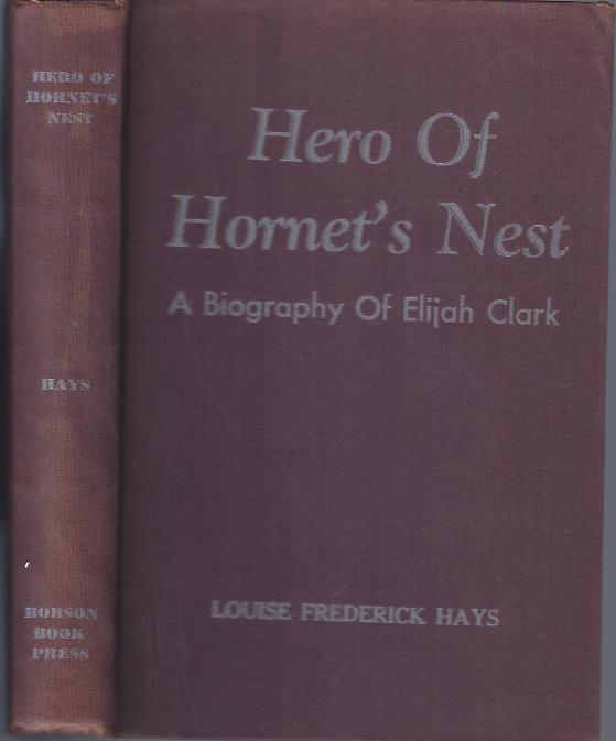 Image for Hero of Hornet's Nest : A Biography of Elijah Clark