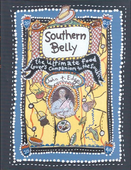 Image for Southern Belly : The Ultimate Food Lover's Companion to the South