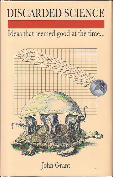 Image for Discarded Science : Ideas That Seemed Good at the Time