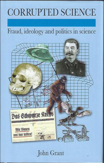 Image for Corrupted Science : Fraud, Ideology and Politics in Science