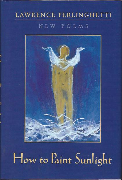 Image for How to Paint Sunlight : Lyric Poems and Others (1997-2000)
