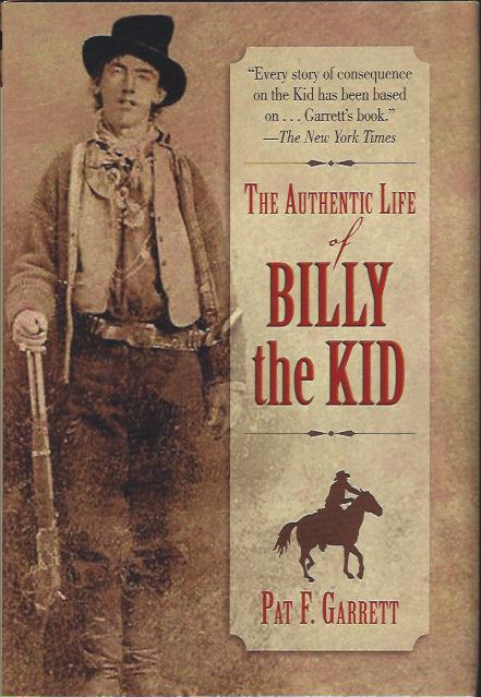Image for The Authentic Life of Billy the Kid