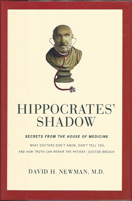Image for Hippocrates' Shadow : Secrets from the House of Medicine
