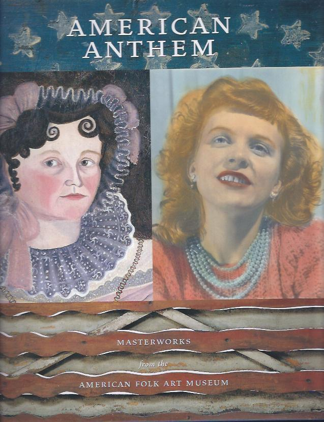 Image for American Anthem : Masterworks from the American Folk Art Museum