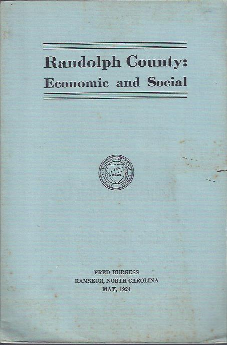 Image for Randolph County: Economic and Social : A Laboratory Study at the University of North Carolina, Department of Rural Social Economics