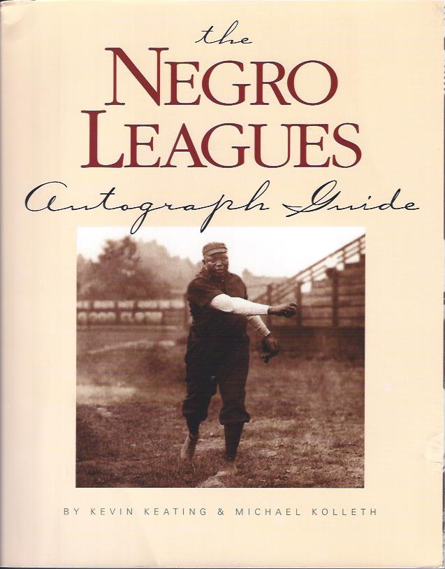 Image for The Negro Leagues Autograph Guide