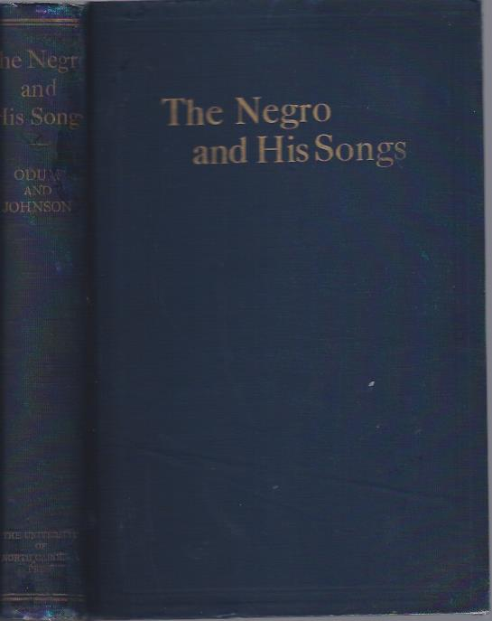 Image for The Negro and His Songs A Study of Typical Negro Songs in the South