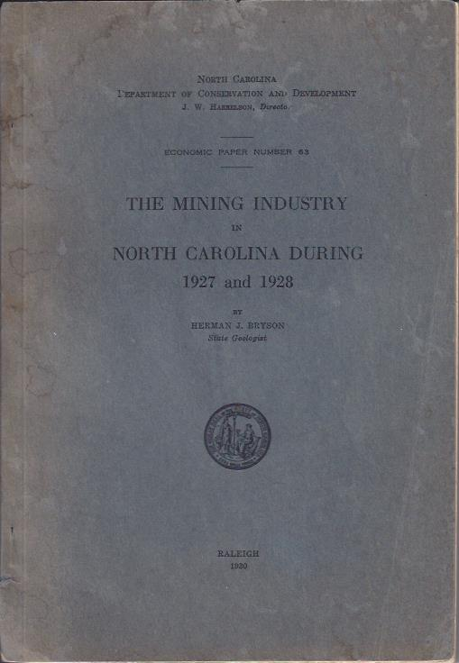 Image for The Mining Industry in North Carolina During 1927 and 1928