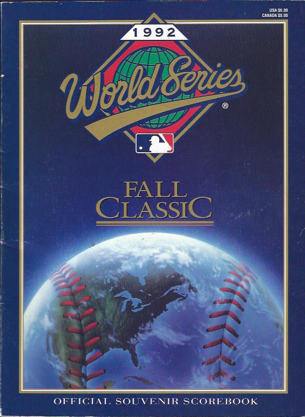 Image for World Series, 1992, Fall Classic : Official Souvenir Scorebook, and Ticket Stub from Game Two