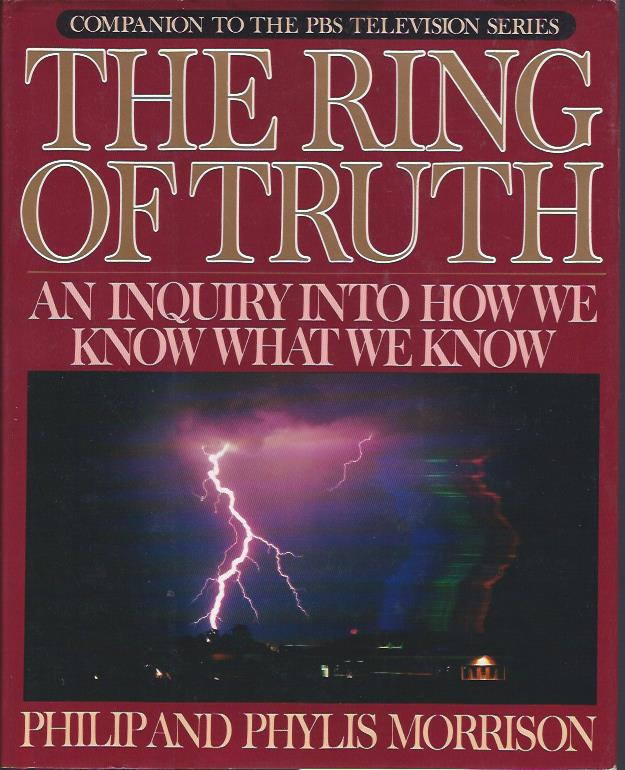 Image for The Ring of Truth : An Inquiry into How We Know What We Know