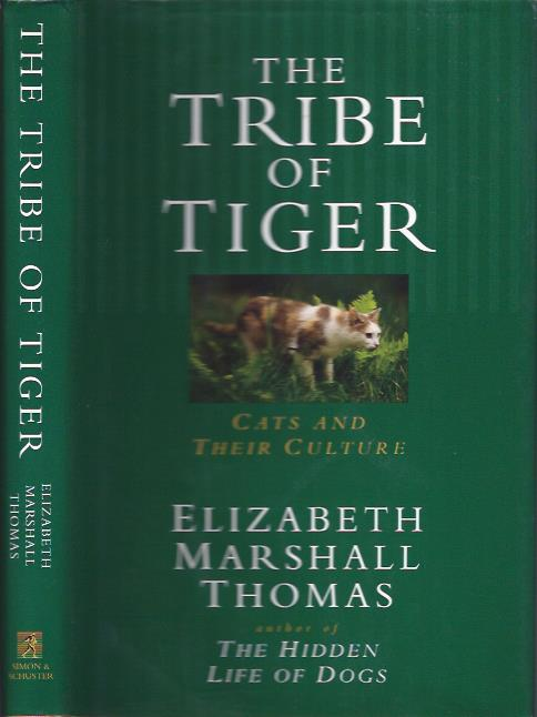 Image for The Tribe of Tiger : Cats And Their Culture