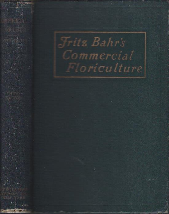 Image for Fritz Bahr's Commercial Floriculture : A Practical Manual for the Retail Grower