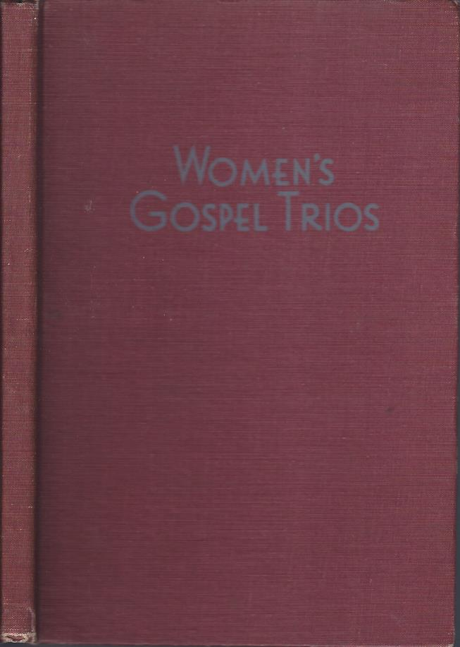 Image for Women's Gospel Trios : A Collection of Gospel Songs