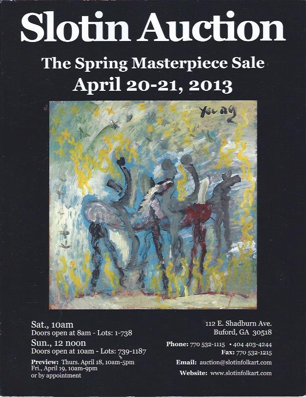 Image for Slotin Folk Art Auction : The Spring Masterpieces Sale, April 20-21, 2013