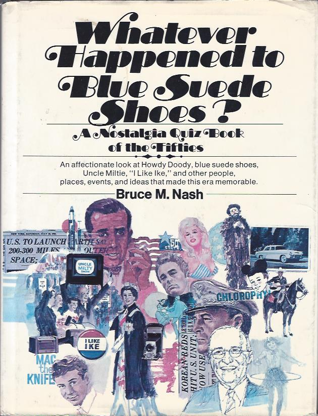 Image for Whatever Happened to Blue Suede Shoes?  : A Nostalgia Quiz Book of the Fifties